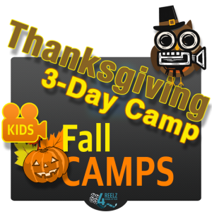 4REELZ - Thanksgiving 3-Day Camp