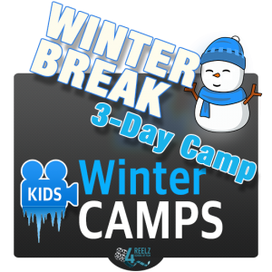 4REELZ - Winter Break 3-Day Camp
